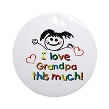 I Love Grandpa (girl) Ornament (Round)