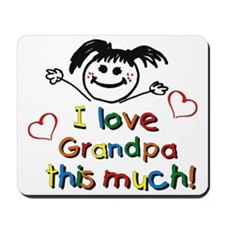 I Love Grandpa (girl) Mousepad