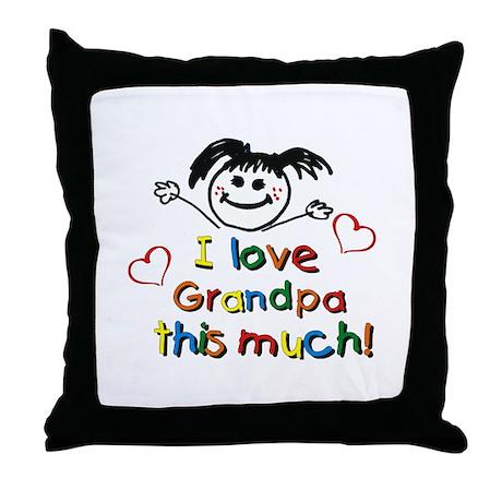 I Love Grandpa (girl) Throw Pillow