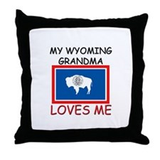 My Wyoming Grandma Loves Me Throw Pillow