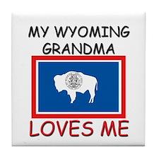 My Wyoming Grandma Loves Me Tile Coaster
