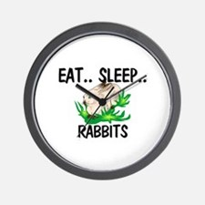 Eat ... Sleep ... RABBITS Wall Clock