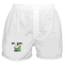 Eat ... Sleep ... RABBITS Boxer Shorts