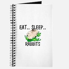 Eat ... Sleep ... RABBITS Journal