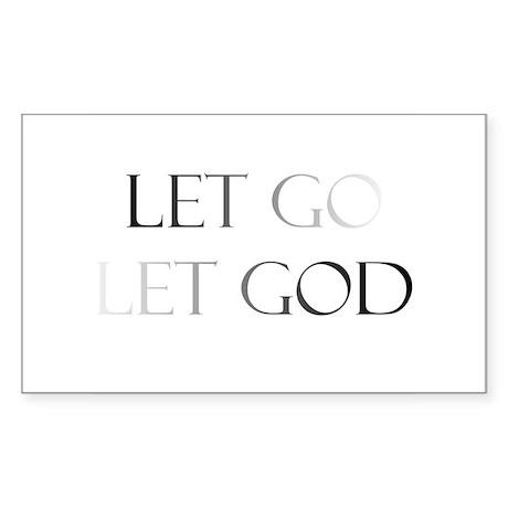 Let Go and Let God Rectangle Sticker