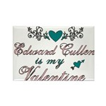 Edward is my Valentine Rectangle Magnet (100 pack)
