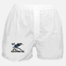 Eat ... Sleep ... PURPLE MARTINS Boxer Shorts