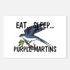 Eat ... Sleep ... PURPLE MARTINS Postcards (Packag