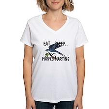 Eat ... Sleep ... PURPLE MARTINS Shirt