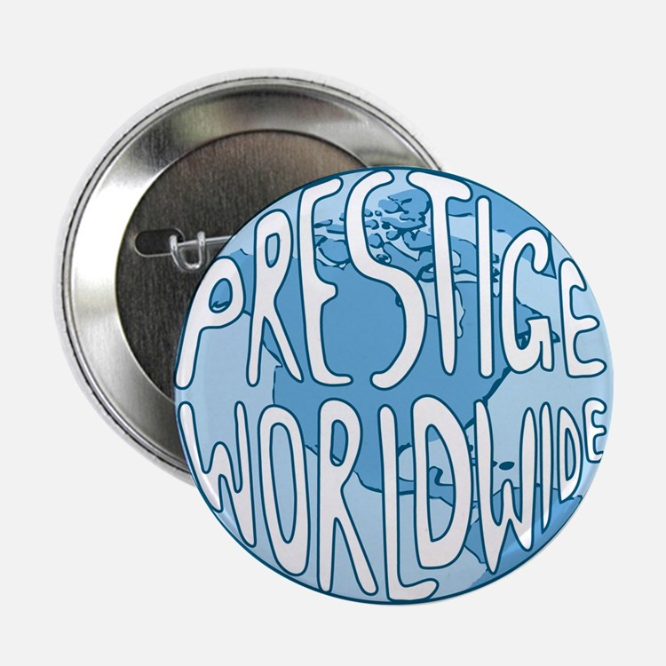 "Stepbrothers Prestige Worldwide 2.25"" Button"