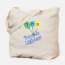 100 Pounds Lighter Tote Bag