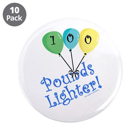 """100 Pounds Lighter 3.5"""" Button (10 pack)"""