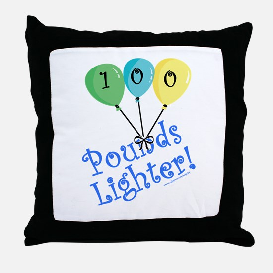 100 Pounds Lighter Throw Pillow
