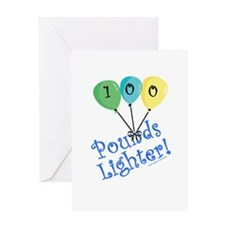 100 Pounds Lighter Greeting Card
