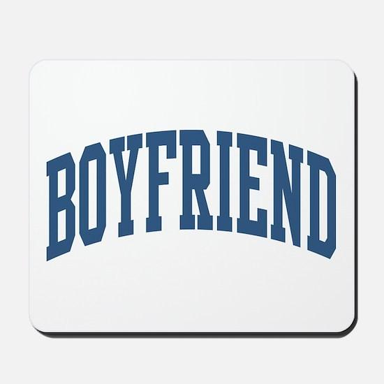 Boyfriend Nickname Collegiate Style Mousepad