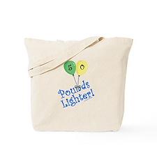 50 Pounds Lighter Tote Bag
