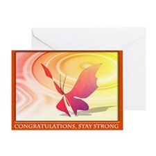 Congratulations, Stay Strong Greeting Card