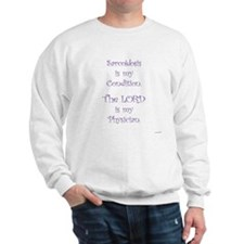 The LORD is my Physician Sweatshirt