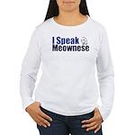 I speak Meownese Women's Long Sleeve T-Shirt