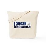 I speak Meownese Tote Bag