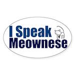 I speak Meownese Oval Sticker