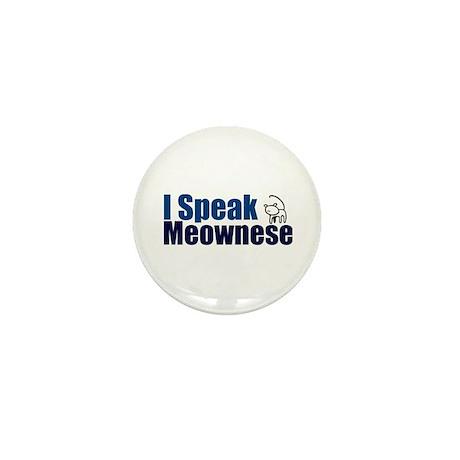 I speak Meownese Mini Button