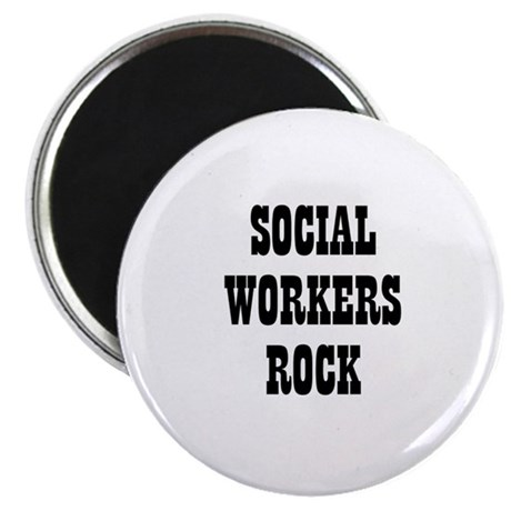 "SOCIAL WORKERS ROCK 2.25"" Magnet (10 pack)"