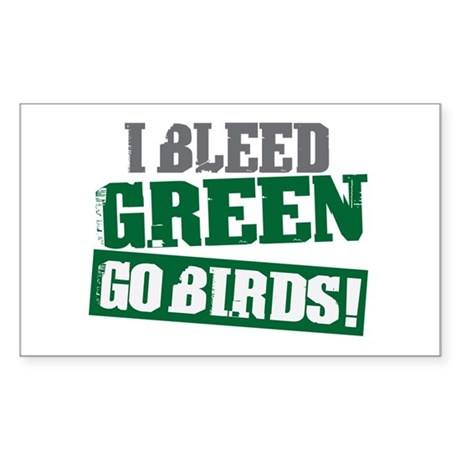 I Bleed Green (Philly) Rectangle Sticker