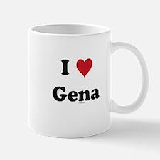 I love Gena Mug