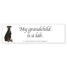 My Grandchild is a Lab Bumper Bumper Sticker