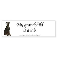 My Grandchild is a Lab Bumper Car Sticker