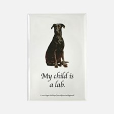 My Child is a Lab Rectangle Magnet
