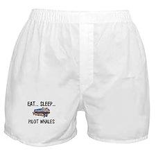 Eat ... Sleep ... PILOT WHALES Boxer Shorts