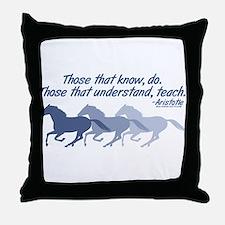 Those that understand, teach Throw Pillow