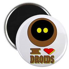 I LOVE DROIDS Magnet
