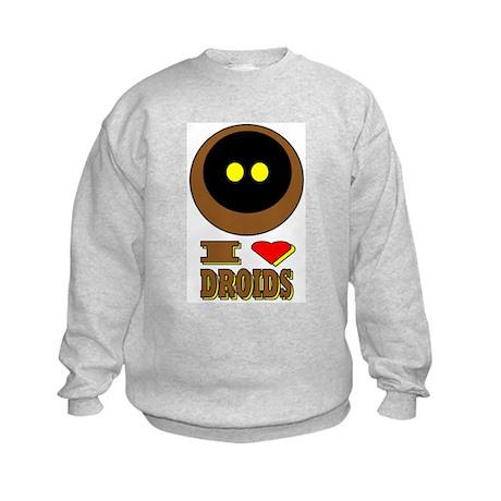I LOVE DROIDS Kids Sweatshirt