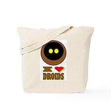 I LOVE DROIDS Tote Bag
