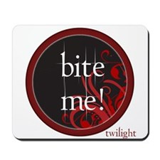 Twilight Bite Me Mousepad