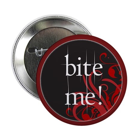 "Twilight Bite Me 2.25"" Button (100 pack)"