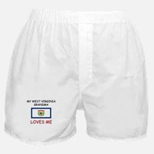 My West Virginia Grandma Loves Me Boxer Shorts