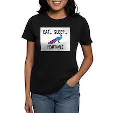 Eat ... Sleep ... PEAFOWLS Tee