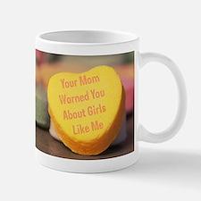 Mom Warned You (Girl) Mug