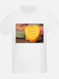 Mom Warned You (Girl) T-Shirt