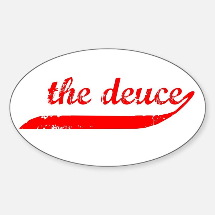 The Deuce!!! Oval Decal