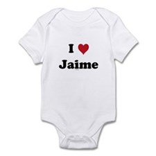 I love Jaime Infant Bodysuit