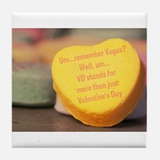 VD more than Valentine's Day Tile Coaster