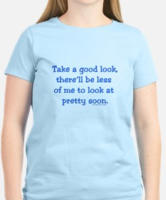 Take a Good Look T-Shirt
