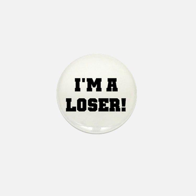 I'm a Loser Mini Button