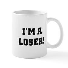 I'm a Loser Mug