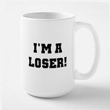 I'm a Loser Large Mug